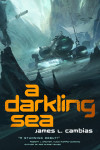 Darkling Sea - James Cambias