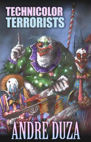 Technicolor Terrorists by Andre Duza