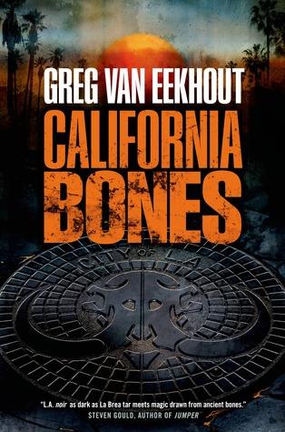 California Bones, new novel by Greg van Eekhout