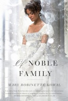 Mary Robinette Kowal - Of Noble Family