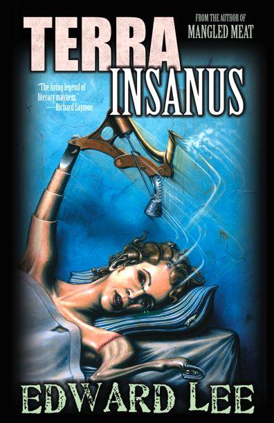 Terra Insanus by Edward Lee